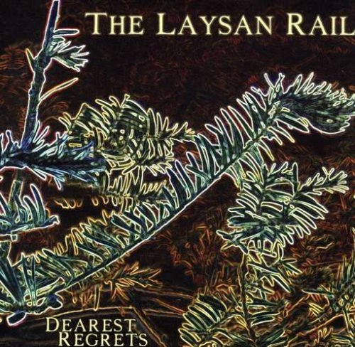 Laysan Rail Dearest Regrets
