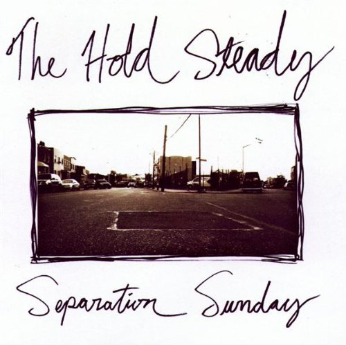 Hold Steady Separation Sunday