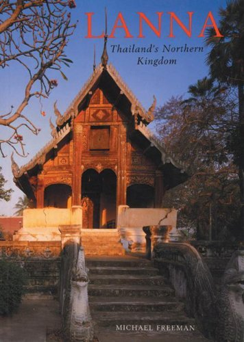 Michael Freeman Lanna Thailand's Northern Kingdom