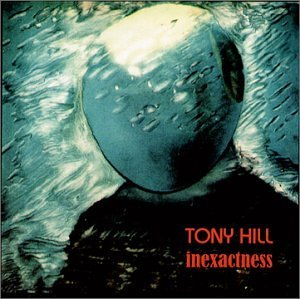 Tony Hill Inexactness