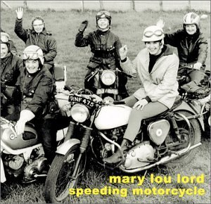 Mary Lou Lord Speeding Motorcycle
