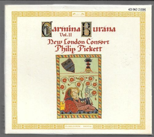 Carmina Burana Vol. 2 Pickett New London Consort