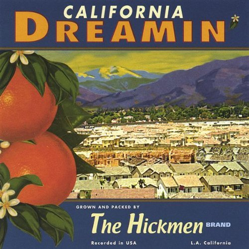 hickmen-california-dreamin