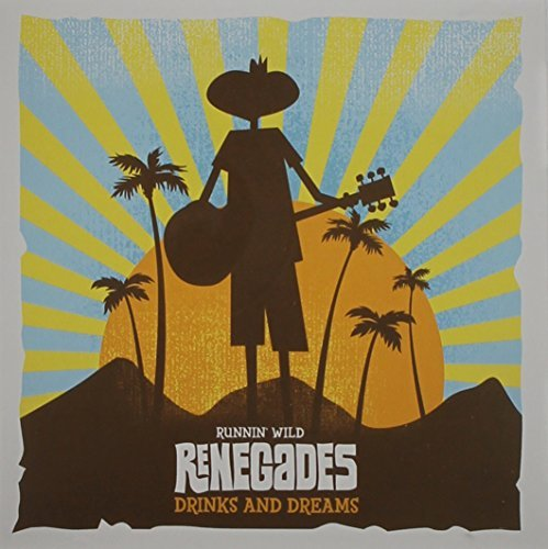 runnin-wild-renegades-drinks-dreams