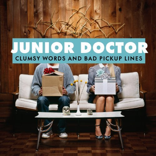 Junior Doctor Clumsy Words & Bad Pickup Line