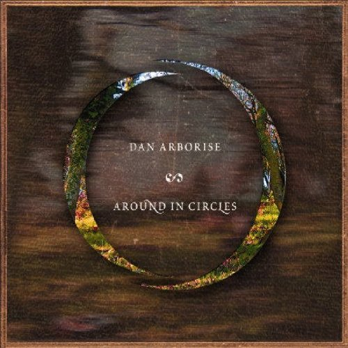 dan-arborise-around-in-circles-import-gbr