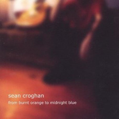 Sean Croghan From Burnt Orange To Midnight