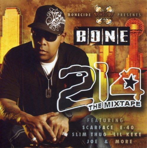 Bone Presents 214 Mixtape Bone Presents 214 Mixtape Explicit Version