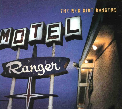 Red Dirt Rangers Ranger Hotel