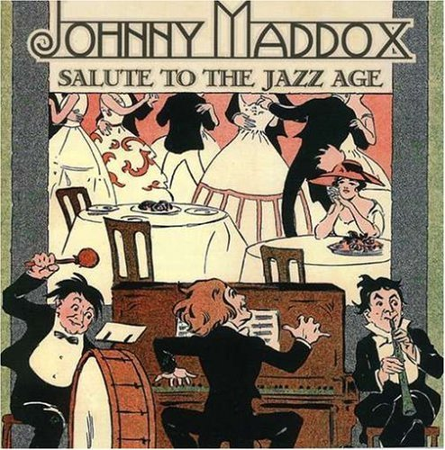 Johnny Maddox Salute To The Jazz Age