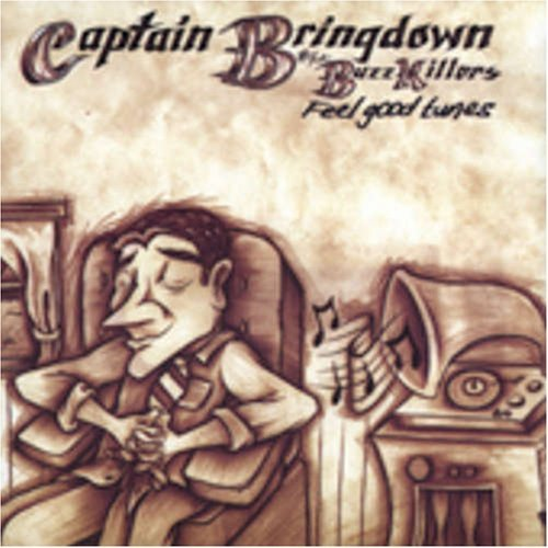 Captain Bringdown & The Buzzki Feel Good Tunes
