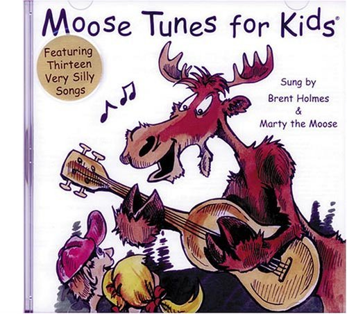 Marty The Moose & Holmes Moose Tunes For Kids