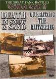 Death In Snow & Sand Out Blitz Great Tank Battles Of Wwii Clr Bw Nr 2 On 1