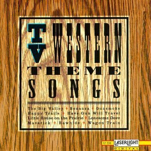 T.V. Western Theme Songs T.V. Western Theme Songs