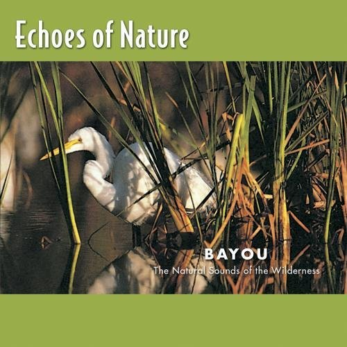 Echoes Of Nature Bayou