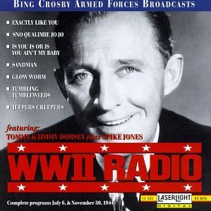 Bing Crosby Armed Forces Broad Wwii Radio Jul 6 & Nov 30 1944 Feat. Dorsey Jones