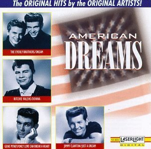 American Dreams/American Dreams@Everly Brothers/Penguins/Scott@Clanton/Avalon/Valens/Pitney