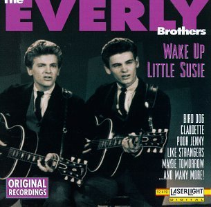 Everly Brothers Wake Up Little Susie