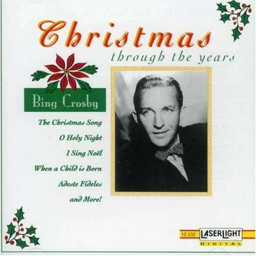 Bing Crosby Christmas Through The Years