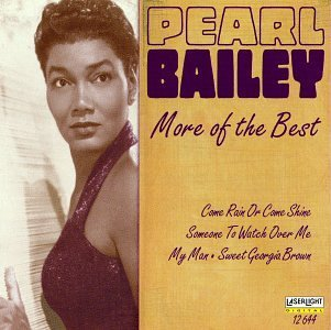 Pearl Bailey More Of The Best