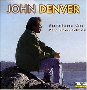 John Denver Sunshine On My Shoulder