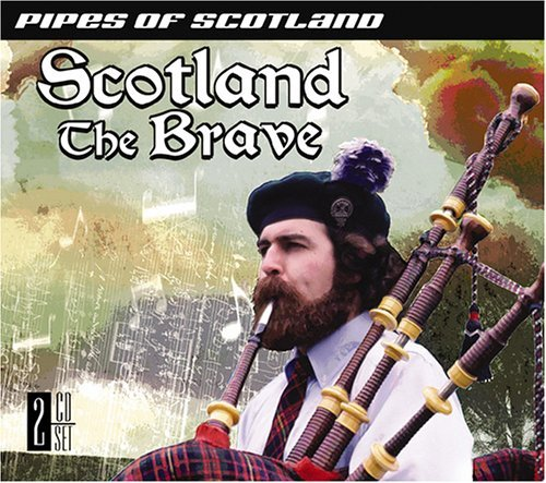 Scotland The Brave Pipes Of Sc Scotland The Brave Pipes Of Sc 2 CD Set