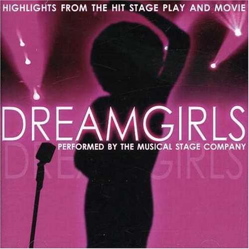 Dreamgirls Highlights From The Hit Stageplay And Movie