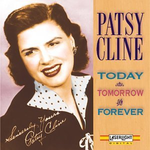 Cline Patsy Vol. 2 Today Tomorrow & Foreve