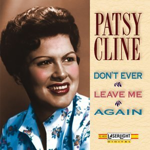 Patsy Cline Vol. 3 Don't Ever Leave Me Aga