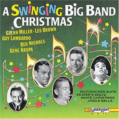 Various Swinging Big Band Christmas Brown Krupa Lombardo Miller Thornhill