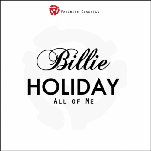 Billie Holiday All Of Me