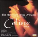 Moonlight String Orchestra Plays Music Of Celine Dion