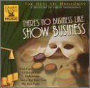 Best Of Broadway There's No Business Like Show Ames Reisman Alden Hammerstein Best Of Broadway