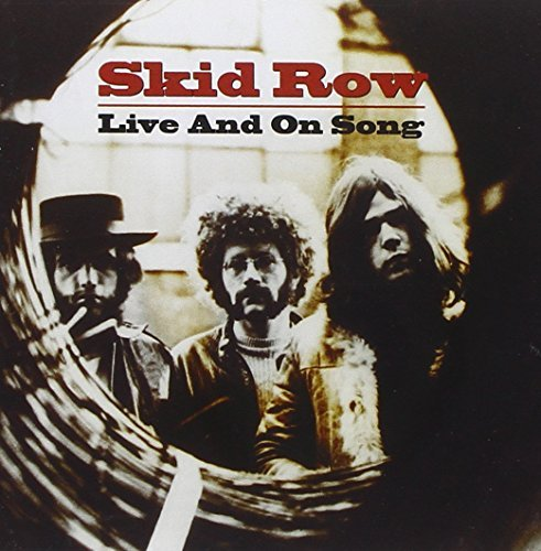 Skid Row (u.K.) Live & On Song