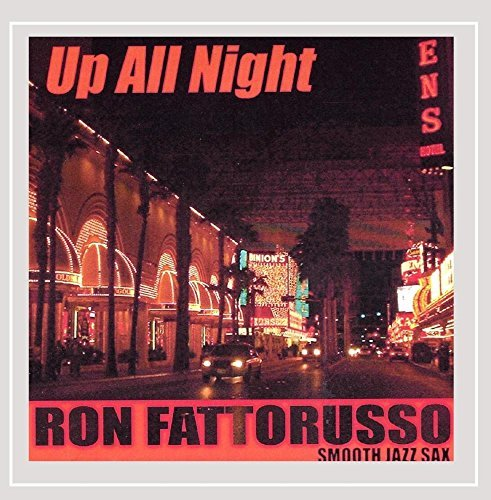 ron-fattorusso-up-all-night