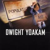 Yoakam Dwight Population Me