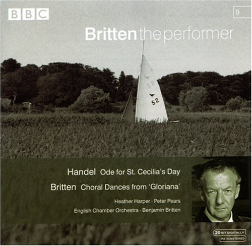 Handel Britten Ode For St. Cecilia's Day Chor Harper Pears Bream Britten Britten The Performer