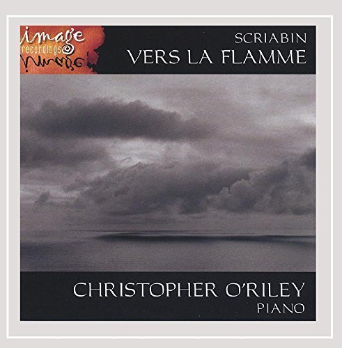 Christopher O'riley Scriabin Vers La Flamme