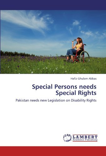 Hafiz Ghulam Abbas Special Persons Needs Special Rights