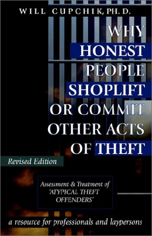 will-cupchik-why-honest-people-shoplift-or-commit-other-acts-of-assessment-and-treatment-of-atypical-theft-offen