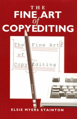 Elsie Myers Stainton Fine Art Of Copyediting The