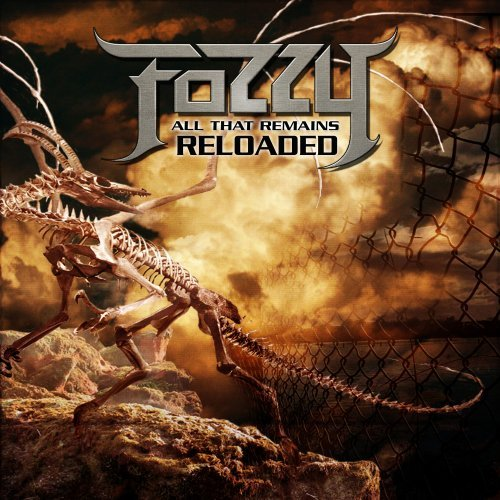 Fozzy All That Remains Reloaded Incl. Bonus DVD