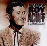 Roy Acuff Best Of Roy Acuff