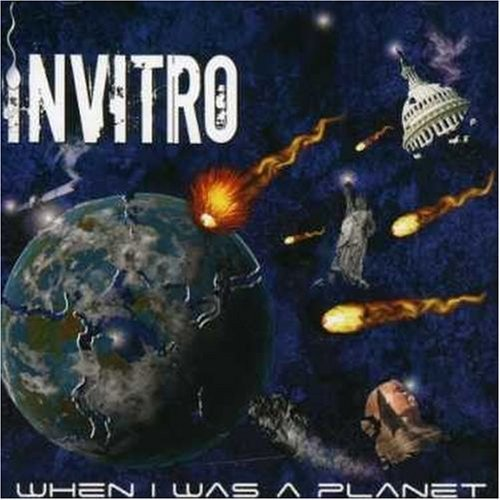 Invitro When I Was A Planet
