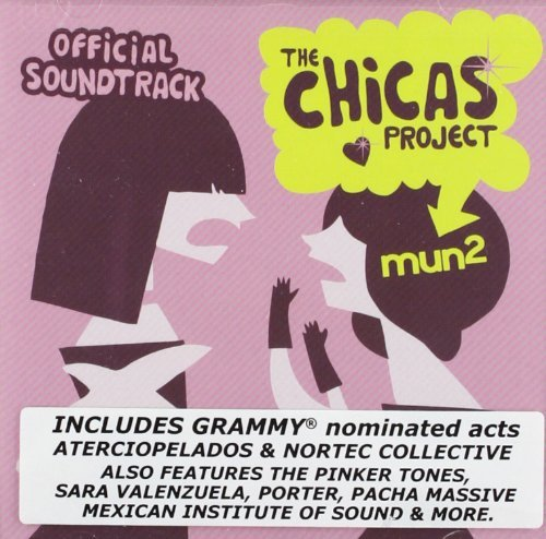 Mun2 The Chicas Project Offici Mun2 The Chicas Project Offici