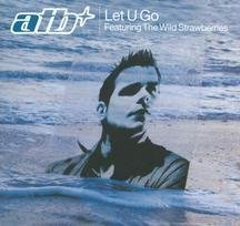 Atb Let U Go Feat. Wild Strawberries