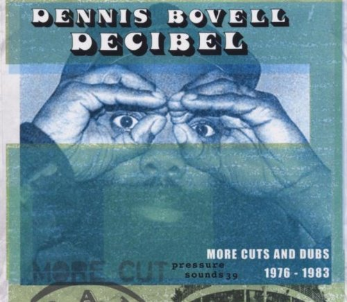 Dennis Bovell Decibel 1976 83 More Cuts From