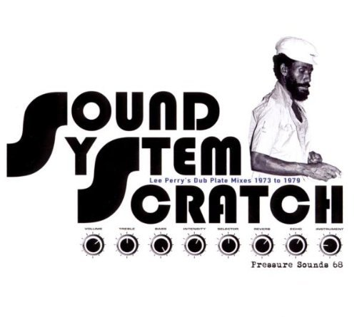 Lee & The Upsetters Perry Sound System Scratch