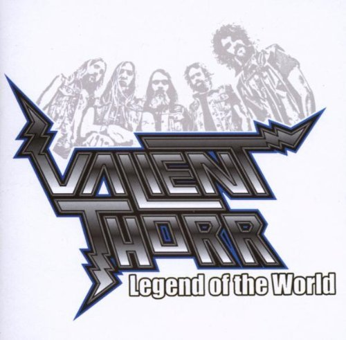 Valient Thorr Legend Of The World