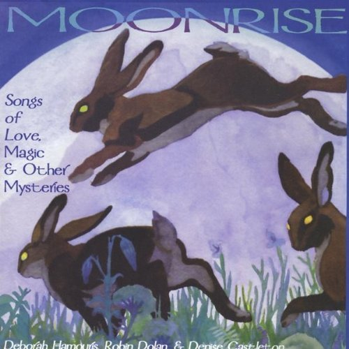 Moonrise Songs Of Love Magic & Other My